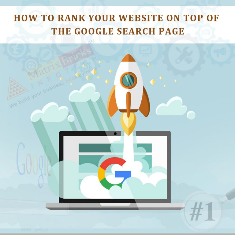 How to rank your website on top of the Google Search Page