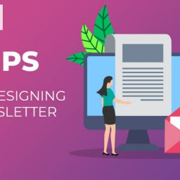 Tips On How To Design A Newsletter