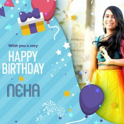 Happy Birthday Neha