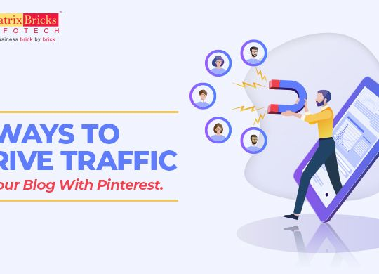 7 Ways To Drive Traffic To Your Blog With Pinterest