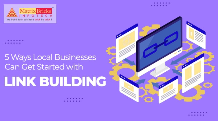 5 Ways Local Business Can Get Started With Link Building