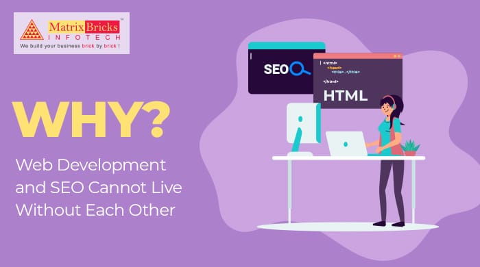 Why Web Development and SEO Cannot Live Without Each Other