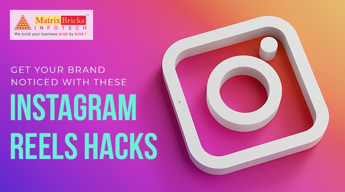 Get your brand noticed with these Instagram Reels hacks