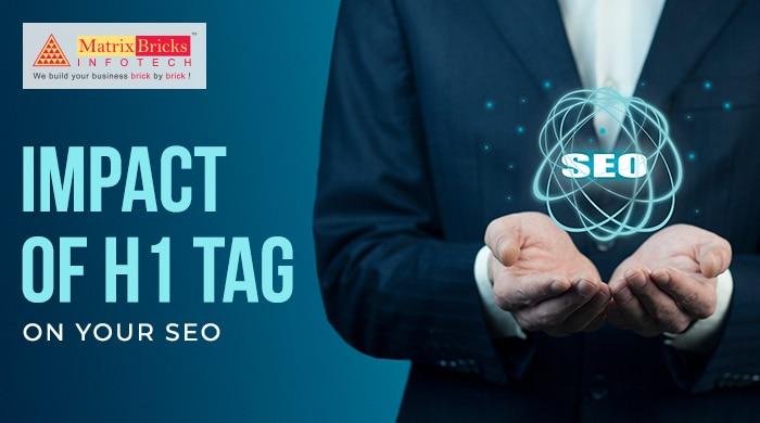 Impact of H1 Tag on your SEO